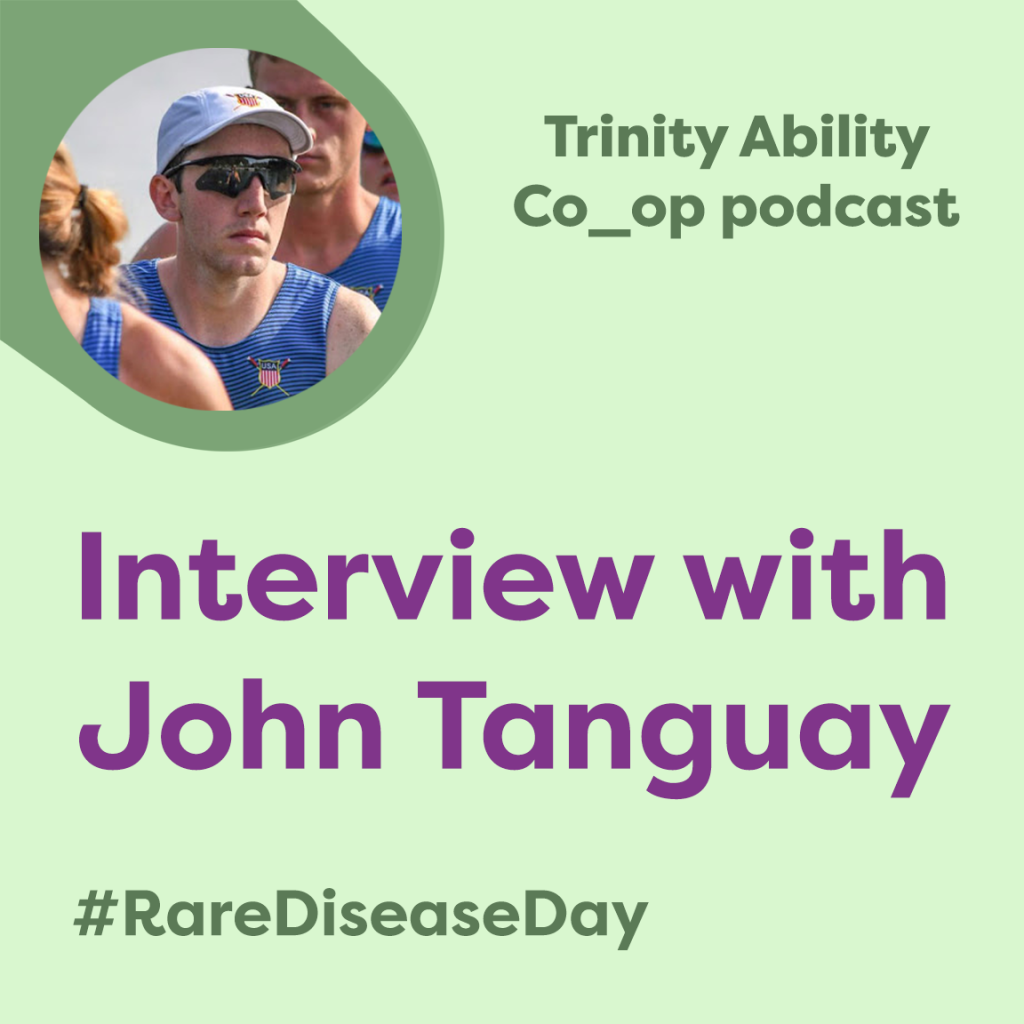 Trinity Ability Co_op podcast. Interview with John Tanguay.